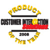 2008 Product of the Year Award from Customer Interaction Solutions magazine